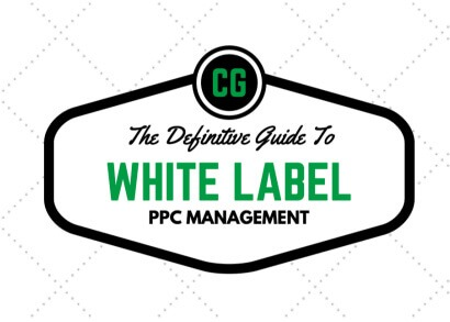 Definitive Guide To White Label PPC Management