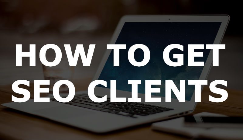 How to Get Local SEO Clients